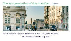 THE NEXT GENERATION OF INTERNATIONAL DATA TRANSFERS